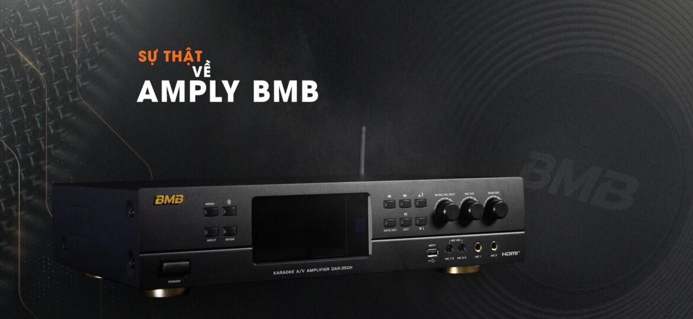 Sự Thật Về Ampli BMB
