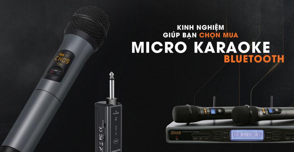 kinh nghiệm giúp bạn chọn mua micro karaoke