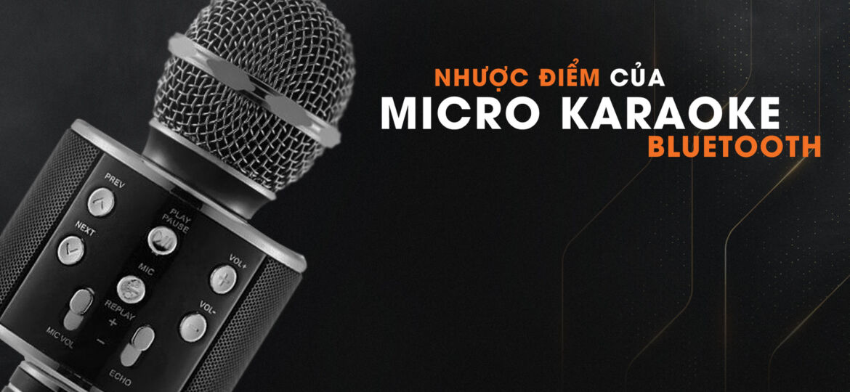 Nhược Điểm Của Karaoke Bluetooth
