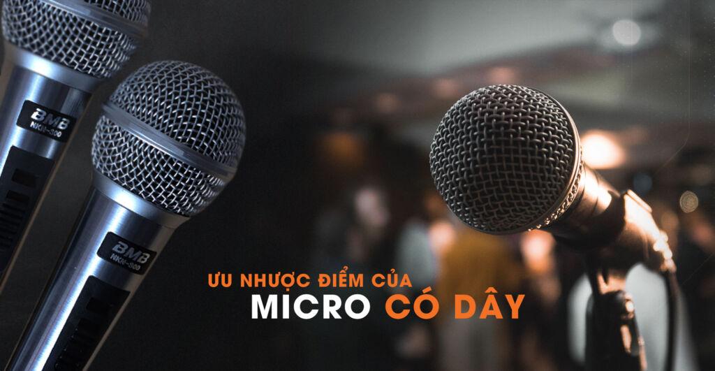 Ưu Nhược Điểm Của Micro Karaoke Không Dây Và Có Dây