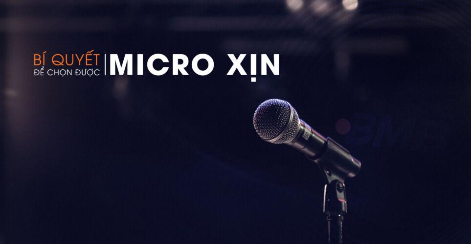 Bí Quyết Để Chọn Được Một Micro Xịn