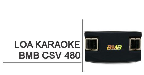 Loa karaoke BMB CSV 480 - Vượt trội công năng_HÌNH 1
