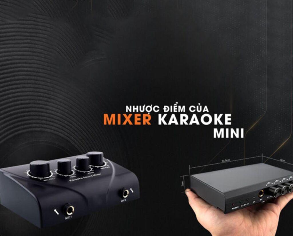 Nhược điểm của mixer karaoke