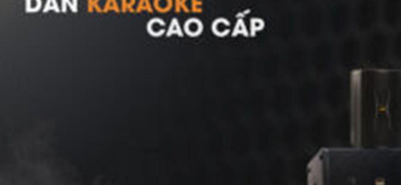 những thiết bị trong dàn karaoke cao cấp
