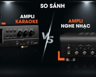 Khác Nhau Giữa Amply Karaoke Và Amply Nghe Nhạc